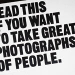 READ THIS IF YOU WANT TO TAKE (GREAT) PHOTOGRAPHS OF PEOPLE